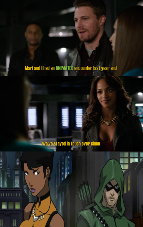 HAHAHA get it, cause it was actually animated #arrow