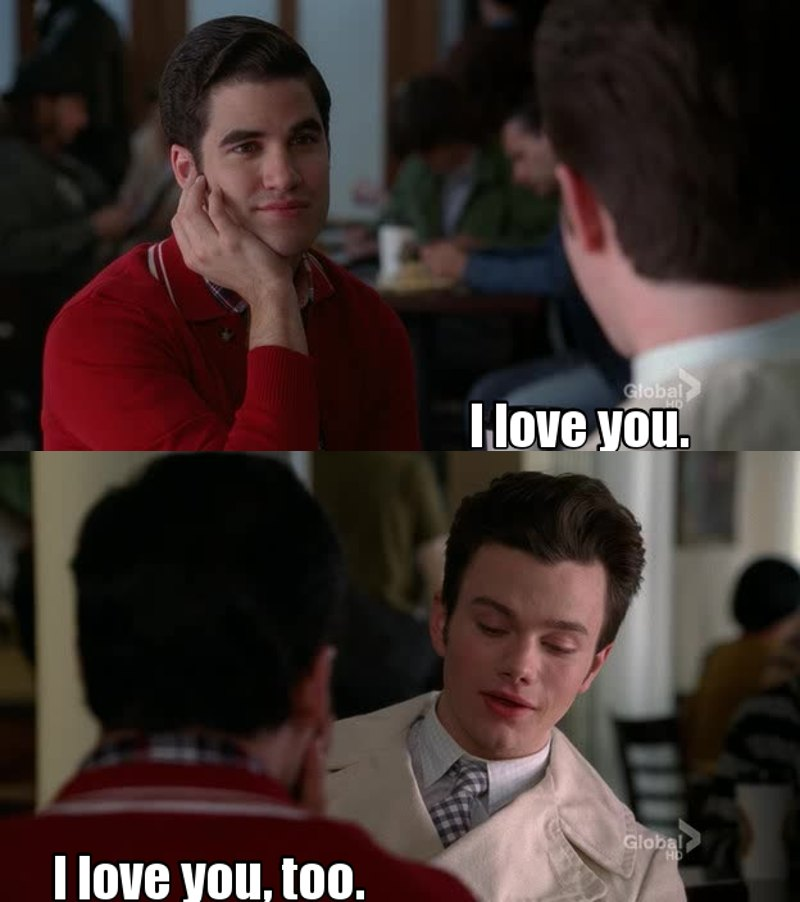 find someone who loves you the way Blaine loved Kurt