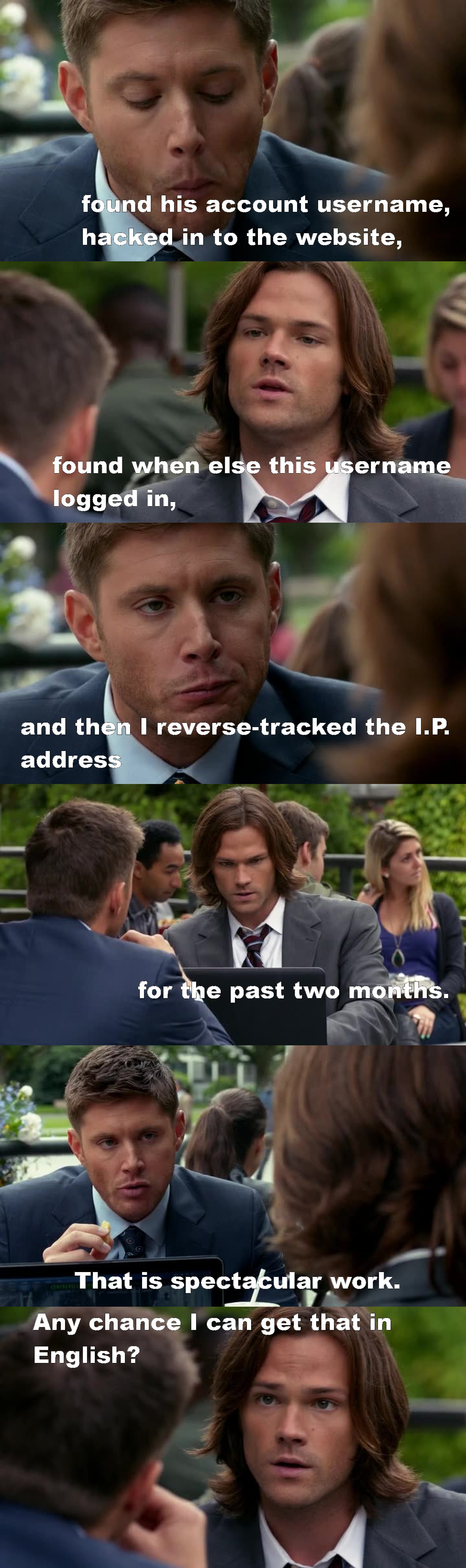 Yes! My baby is back *^*  And this scene was hilarious!  BTW Dean (and Jensen obviously) is ruining my life with his perfection, he has to stop uu (?)