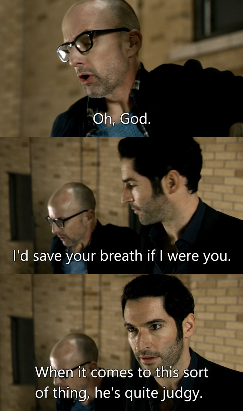 I love this little references from Lucifer about God.