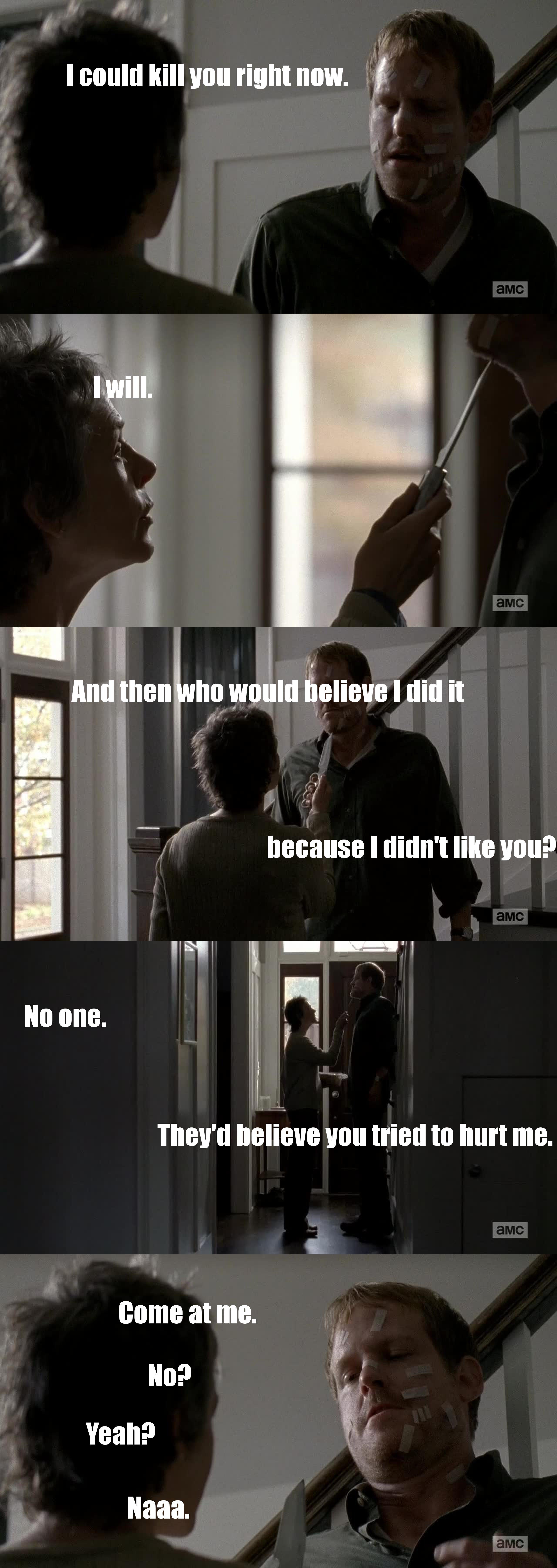 the badass Carol is very intimidating!