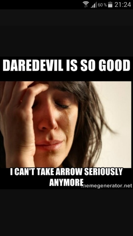 The side effect  Of daredevil  And you 😁😉