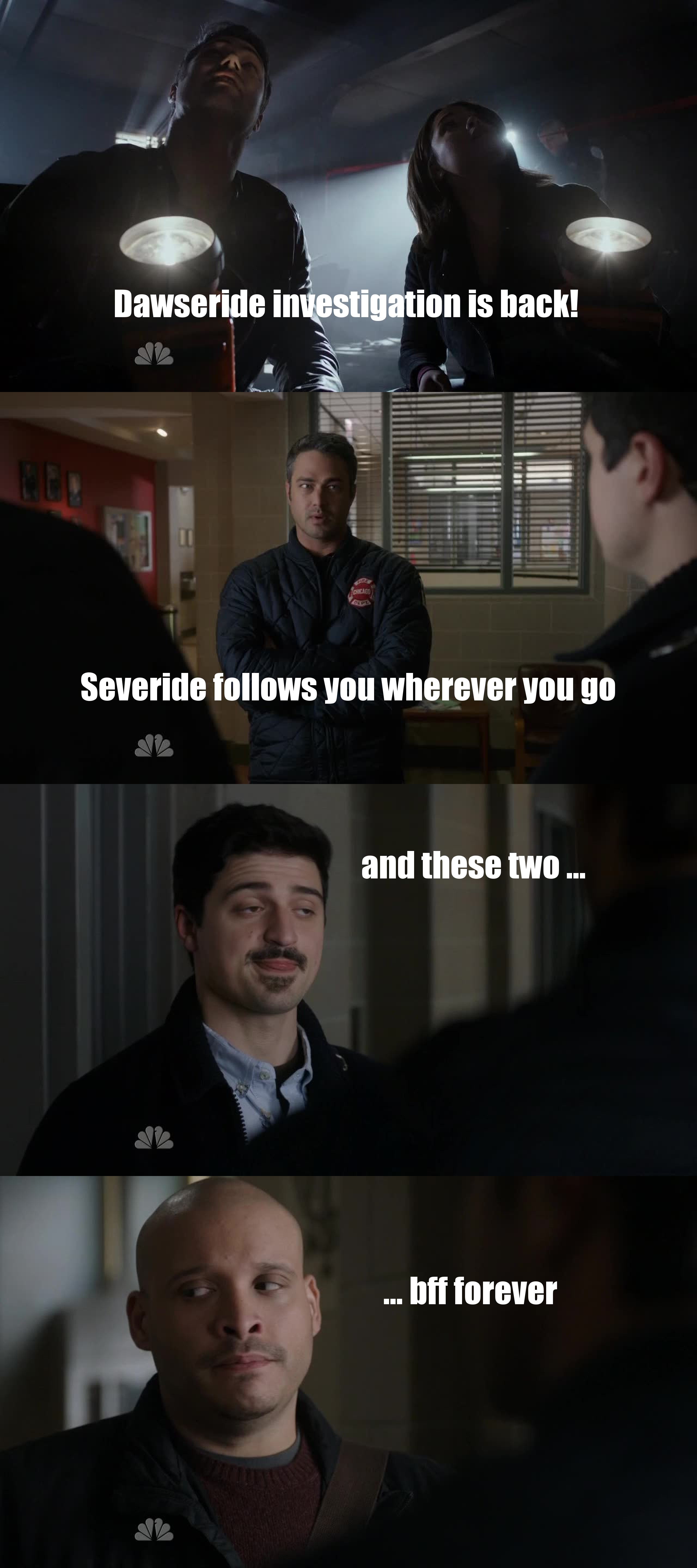 Dawsey not over, Antonio Dawson, Severide and Gabby investigation, the new girl... ALL APPROVED!
