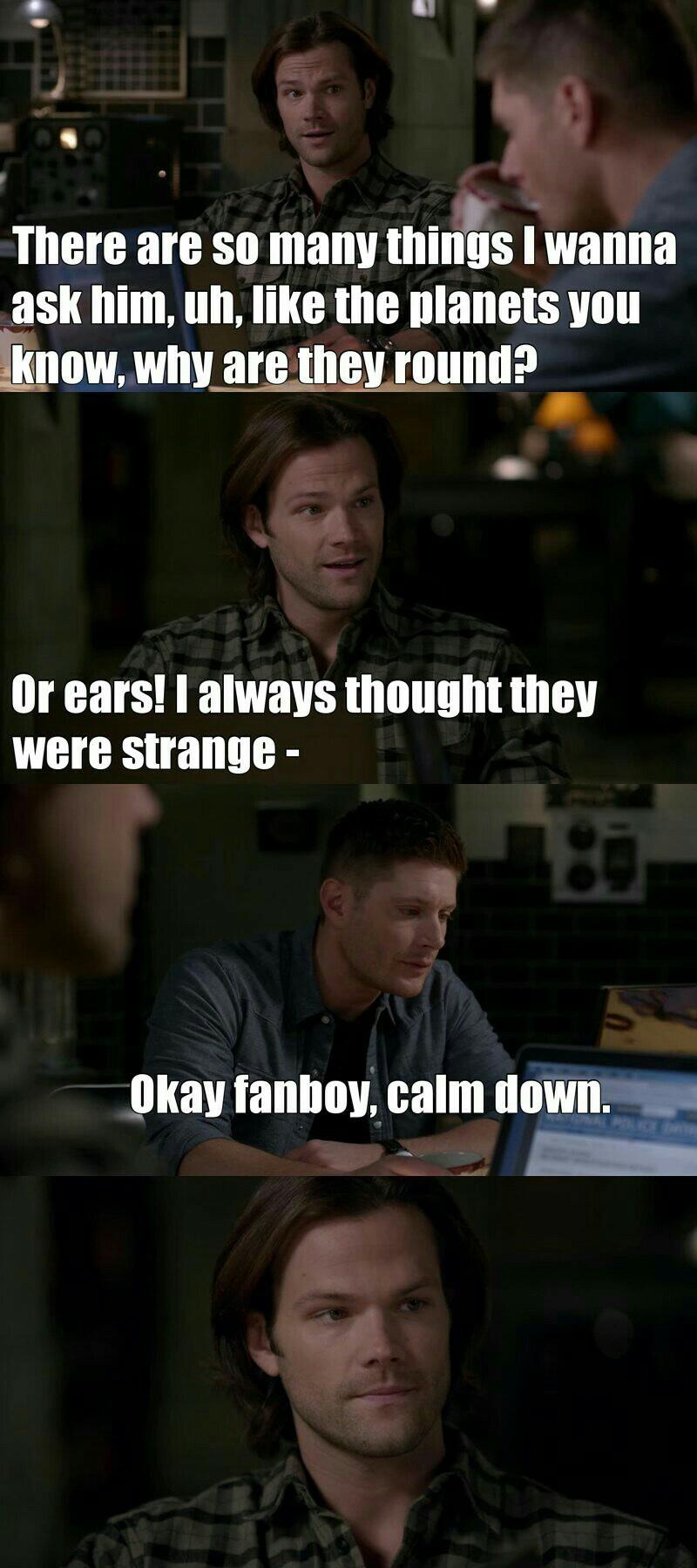 Sam is so me 😂😂