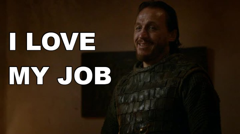 Bronn really likes his job. Look at him! He smiles all the time! 😄 He's the happiest man of the show! I love him.💕