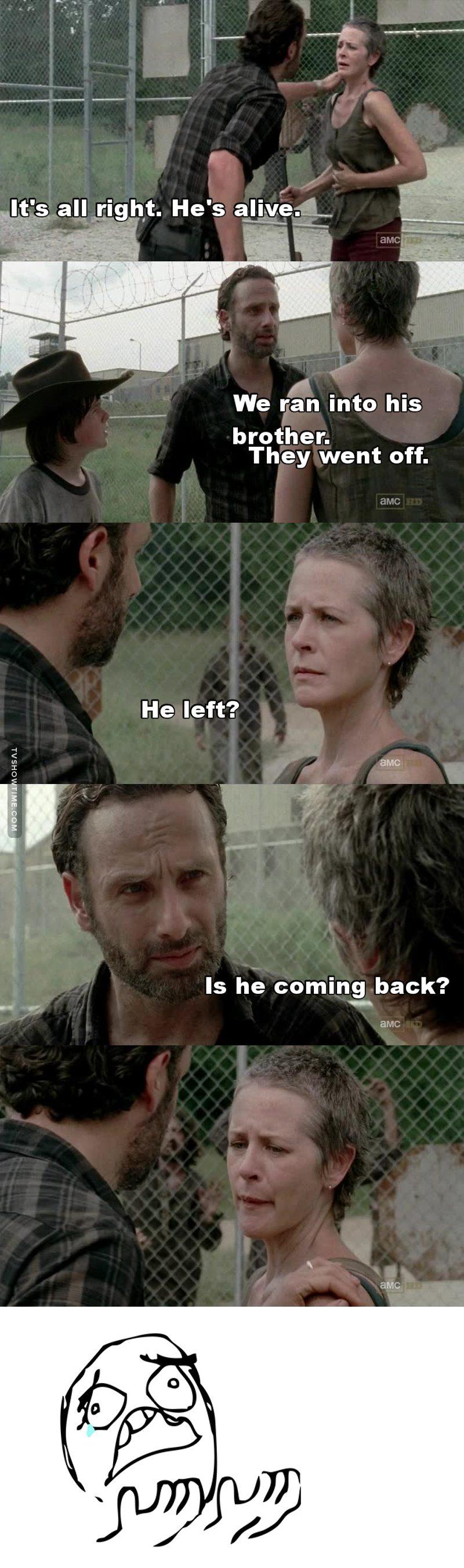 Come back Daryl! 😢