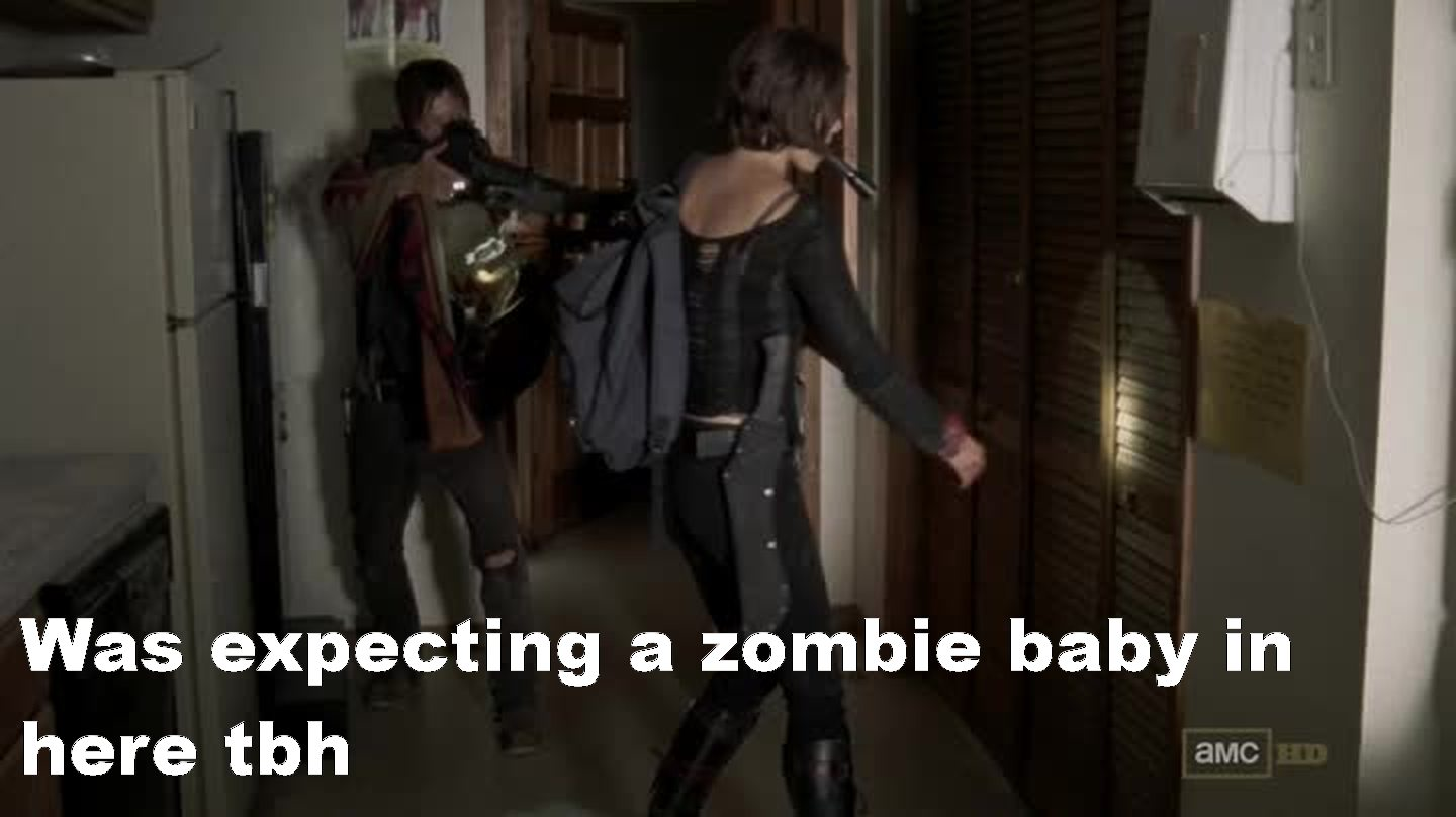 Would have been awesome if it was a zombie baby