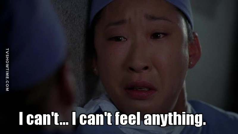 Me after watching 6 seasons of grey's anatomy: