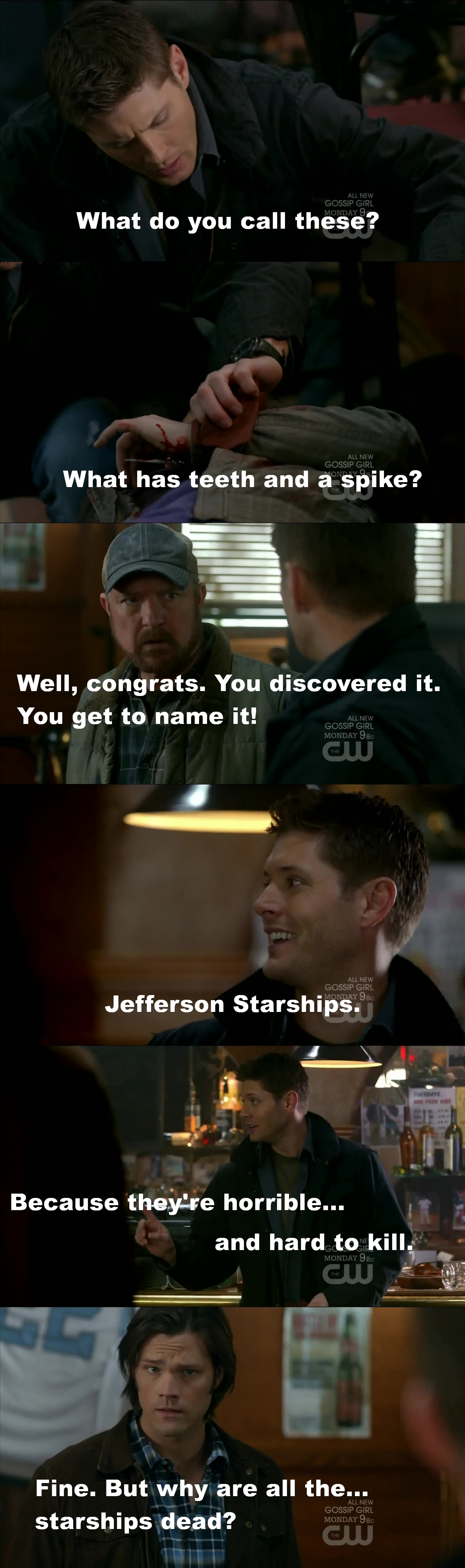Seriously? Only me who laughed at this? Am I that old?? I couldn't stop laughing every time they actually said starships! It was too funny! I love Dean's grin! ^_^