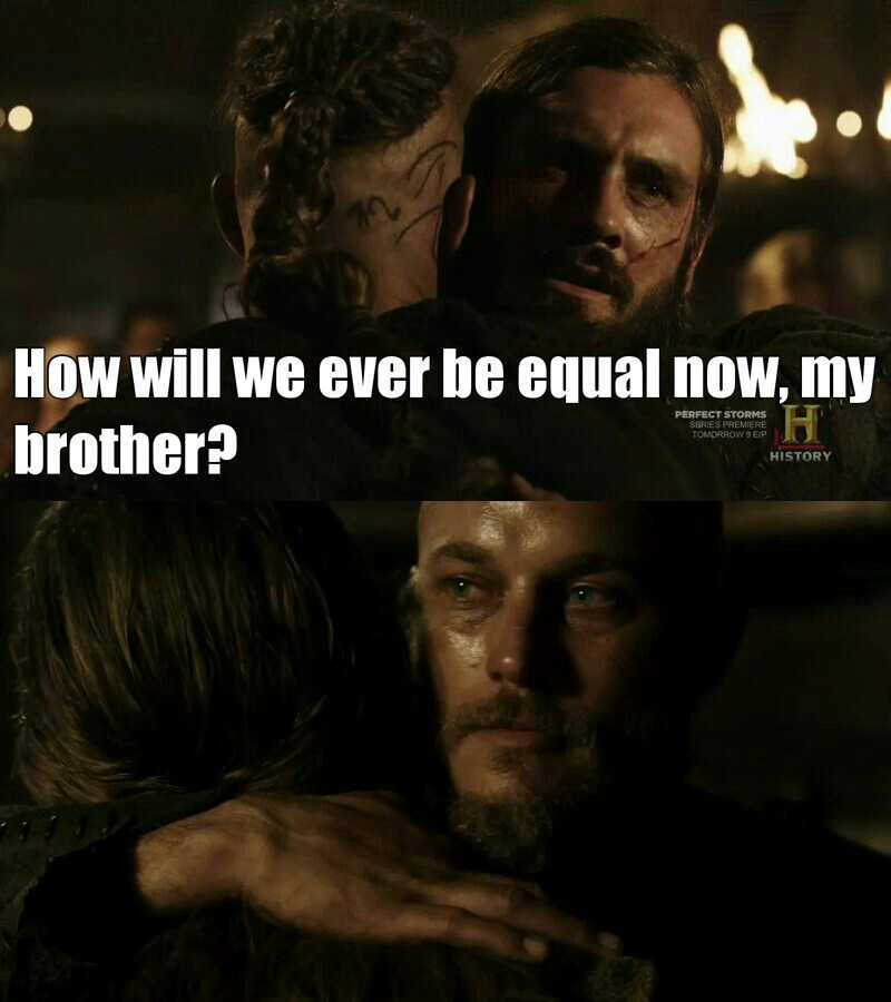 Rollo would be awesome if he just stopped comparing himself to RAGNAR!!