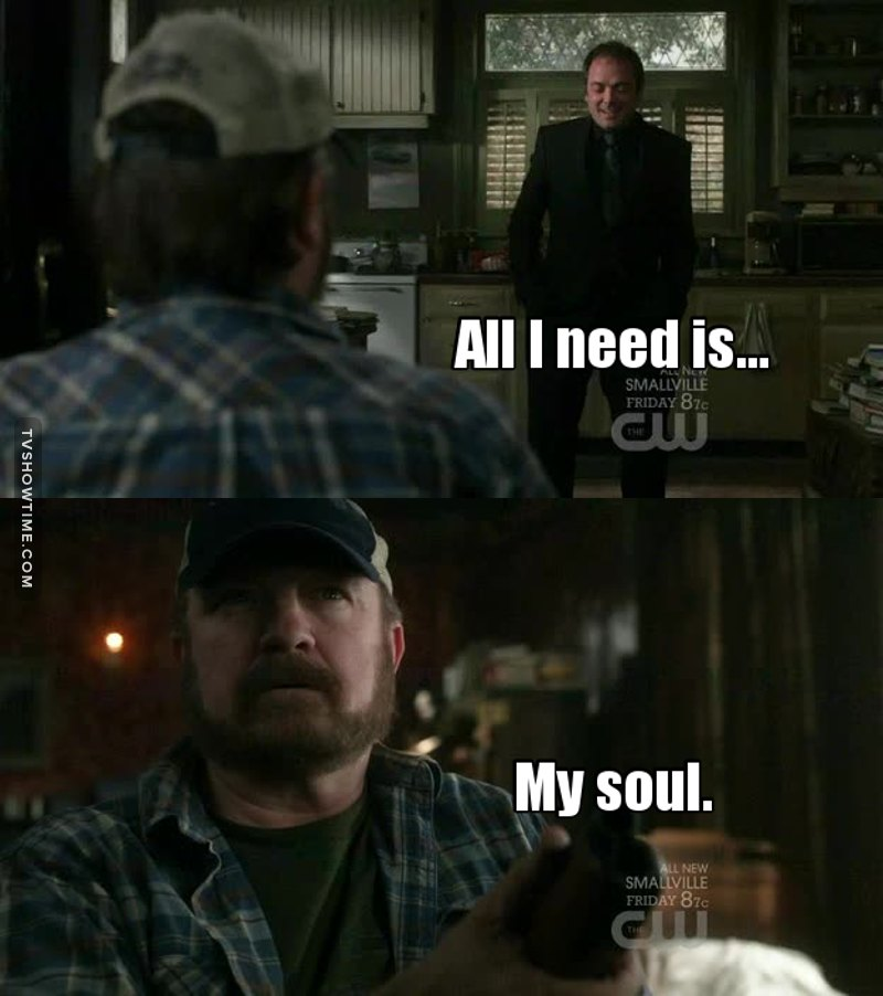 I like you Crowley, but I don't trust you about Bobby's soul.. Sorry