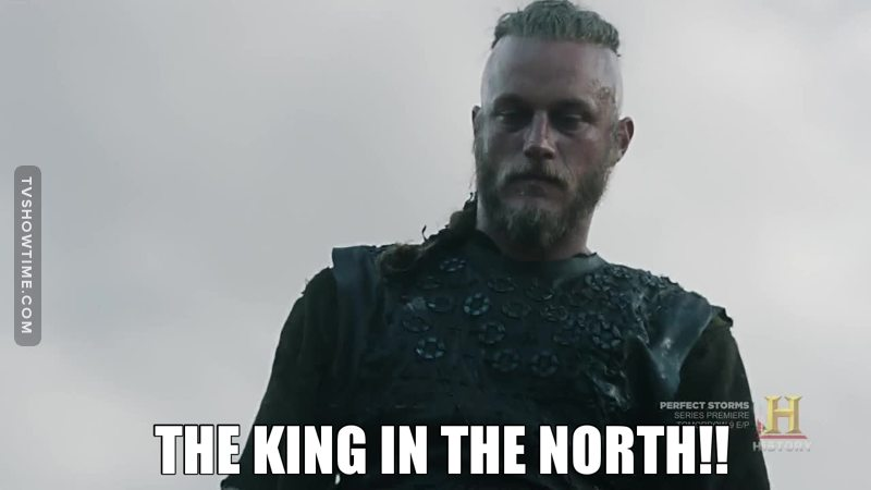 He's basically THE KING IN THE NORTH!