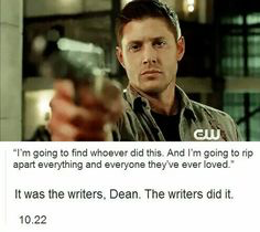The writers dean the writers 😡😔😭