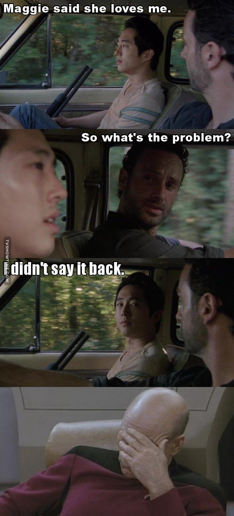 You should of said I love you back Glenn