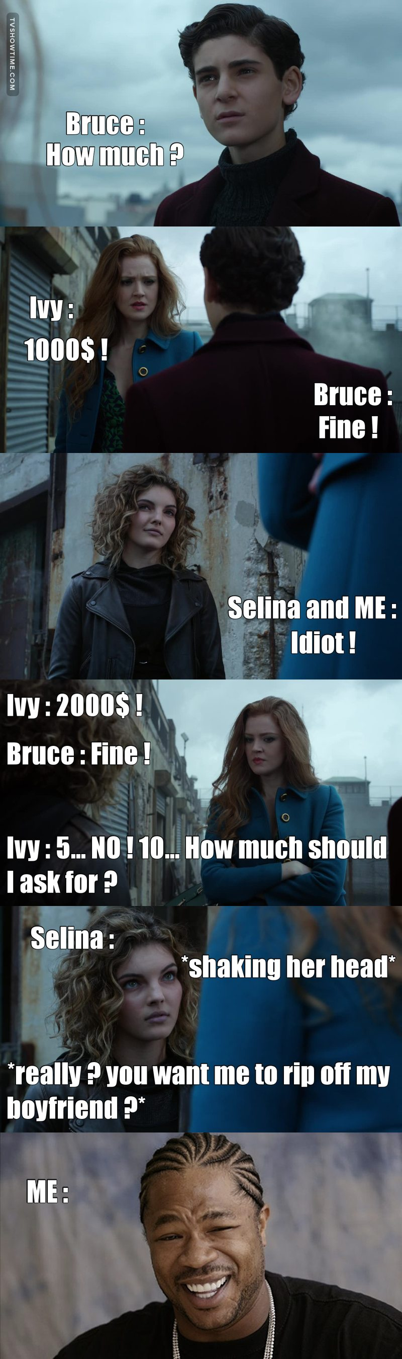 This scene was so funny but seriously Ivy you talking to fucking Bruce Wayne... 1000$ ? Everyone can give you that amount of money ! xD  Still a long way to go to pass from Ivy to Poison Ivy !!!!! ^^