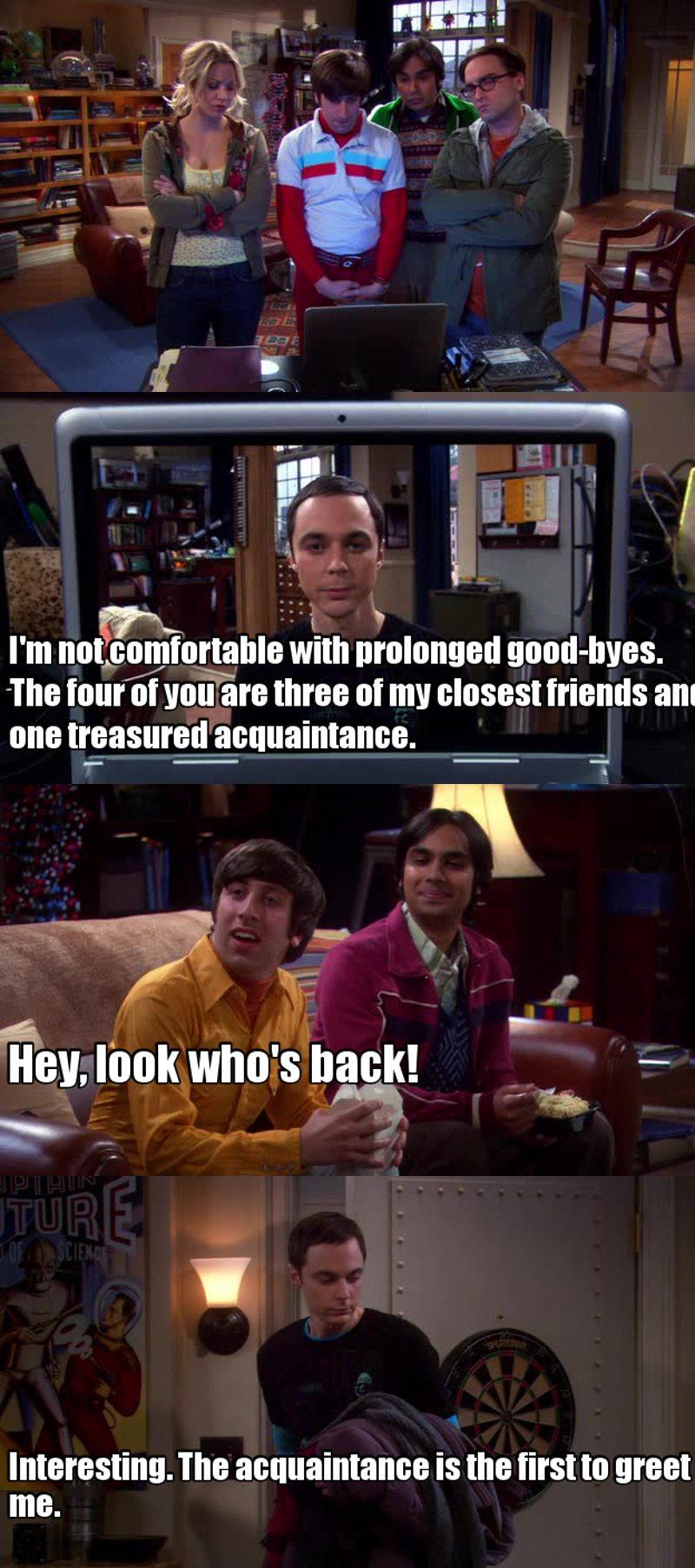 Howard... Sheldon's treasured acquaintance.