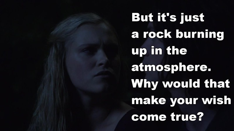 Clarke Griffin: asking the real questions since forever.