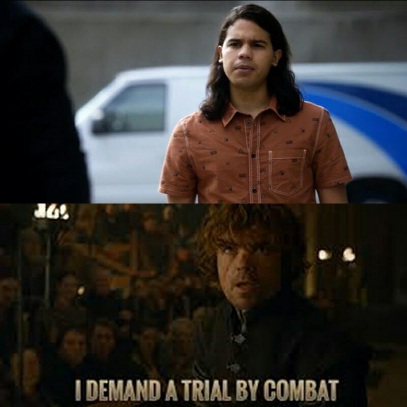 """Because I challenge you to trial by combat"" UOOOOOOOOOOU CISCO 😱😱😱😱 You've been watching too much Game of Thrones hahaha"