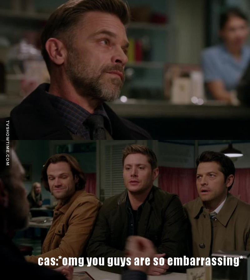 Cas is like... Yes, these are my friends, sorry about that