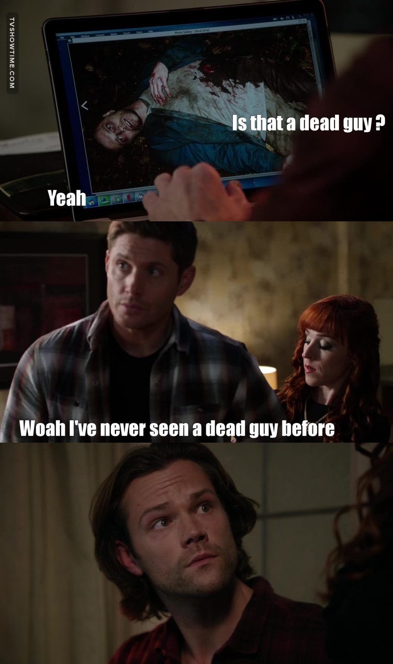 Dean you've been a dead guy before