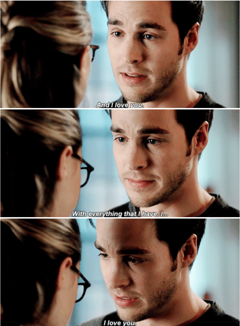"""I just wanted to say a few things before I lose you forever.  Because I owe you a lot. But most of all, I owe you the truth. My name is Mon-El. I'm the former Prince of Daxam. And I was a spoiled, useless person but I didn't know. Until I met you.  I love being a hero because it means I get to spend every single day by your side. And I love the way that you're honest to a fault, the way that you fight for those you care for.  And I love you. With everything that I have, I love you. You're so special."""