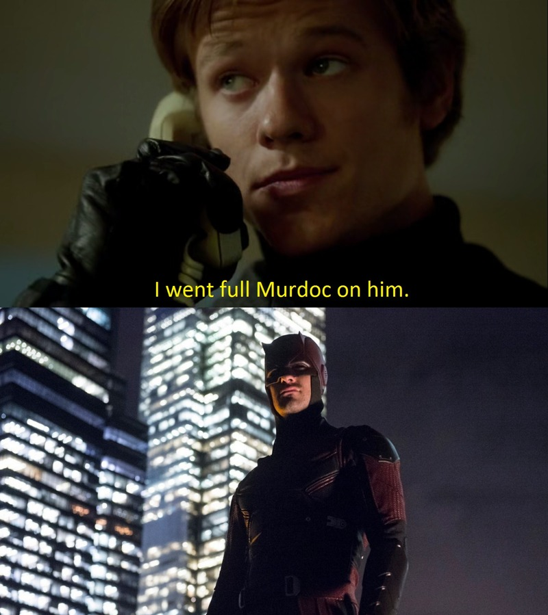 I immediately thought of Daredevil when Mac said this!!!