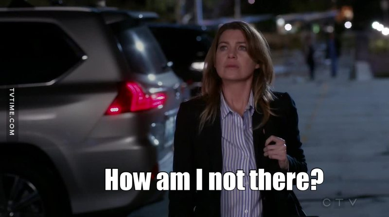 "Meredith being like ""am I surviving this?"""