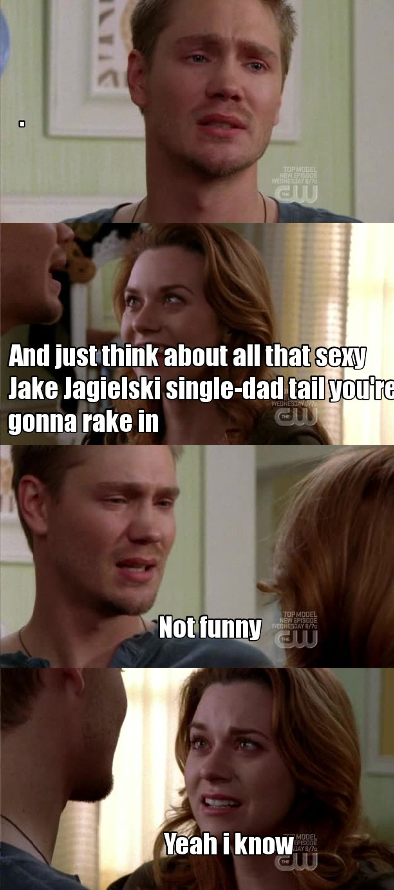 No it was funny Jake😍😍😍😉😍