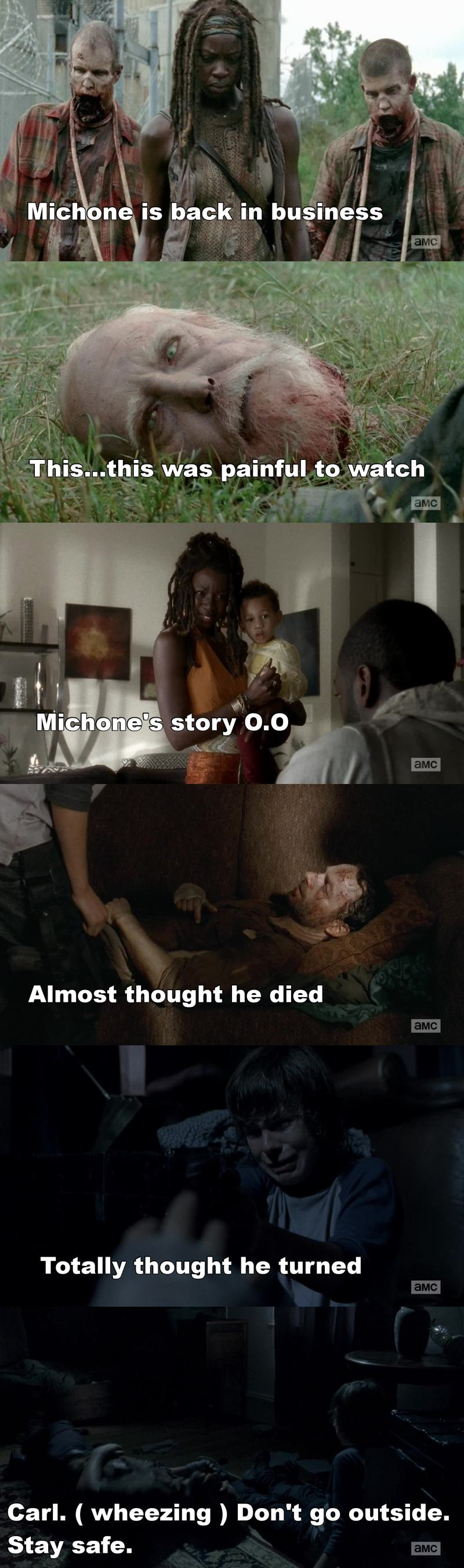 """Even when he's half dead, all he says is """"Carl, don't go outside, stay safe"""" Would have been horrible if Rick hadn't survived."""