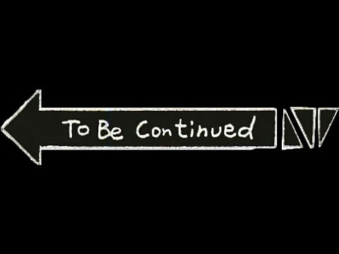 "So that's the origin of the ""To Be Continued"" meme, interesting 🤔"