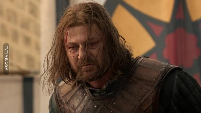 Lord Eddard Stark, Lord from Winterfell, you're such a brave man. Rest in Peace.