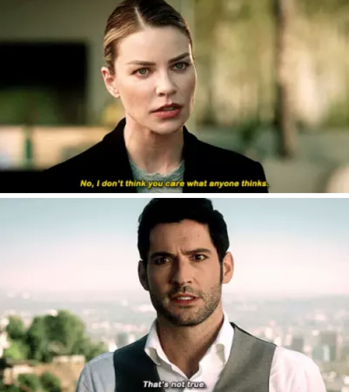 it hurts me like Chloe doesn't realize that Lucifer likes her and cares about her opinion. he would do anything for her and she didn't notice 😭