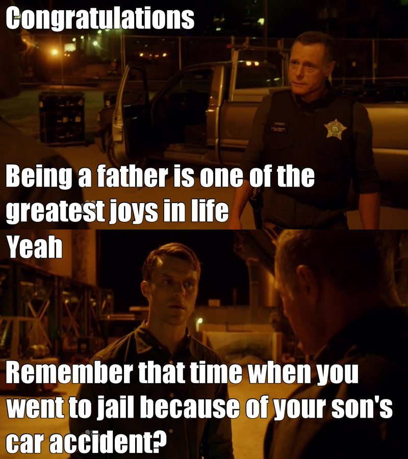 Way back in season one, that was how Chicago PD was created!