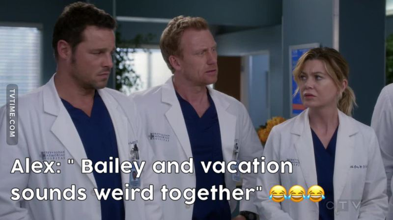 Alex has the best one liner after Cristina & Callie. 😂😂😂😂