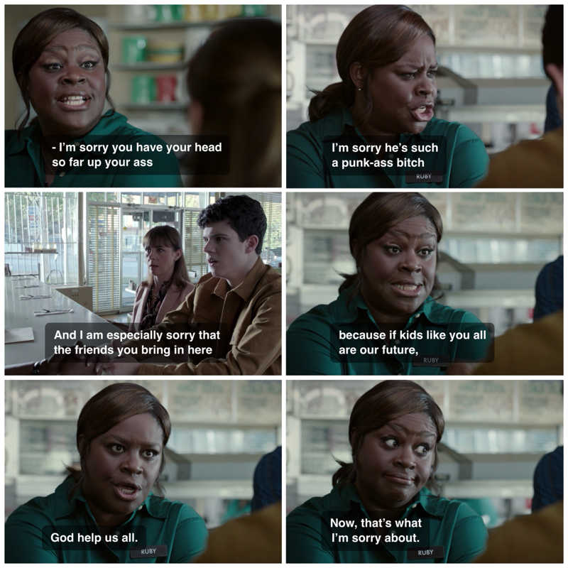 Now I'll go clean out my locker. She deserves a Ocar she said everything we all was thinking. He was a rude kid and you could tell he got it from his Mama...  Award goes to Ruby Hill 🏆  Really love this Show. ❣️👍😂