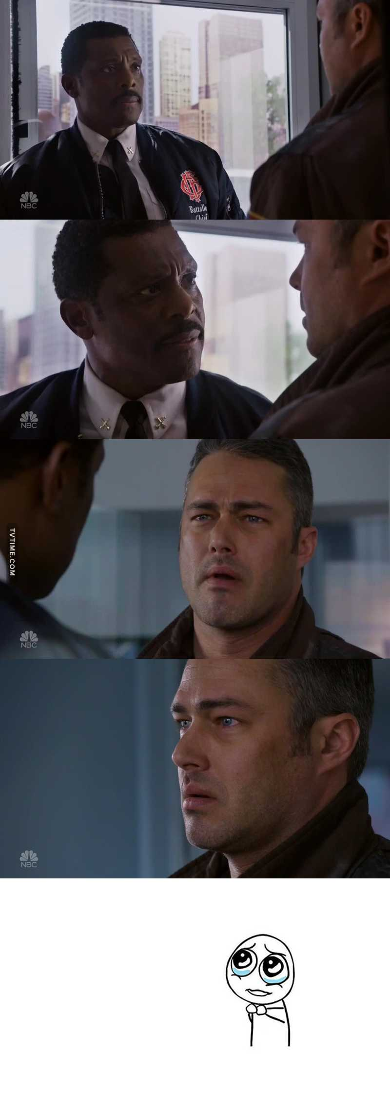 Can we please talk about this moment 😢😢 Boden: You tell me what the hell you were thinking when you ran back inside that building Severide: I can't go through this again