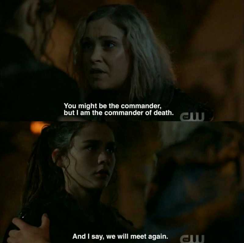You are Madi kom Louwoda Kliron Kru, heir to Becca Pramheda, successor to Lexa kom Trikru. I loved her so much, but it's nothing compared to how much I love you.  That's one of the best mother-daughter moments ❤