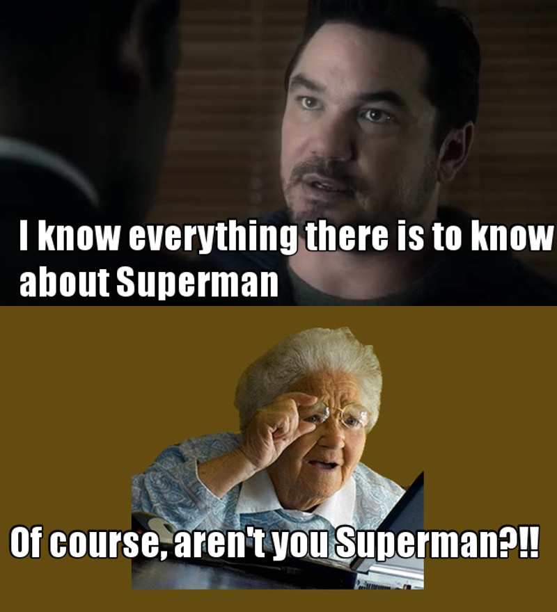 Forever my true Superman ! So dah! Of course you know everything !!