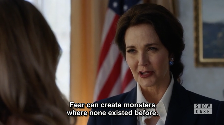 """Fear can create monsters where none existed before."""