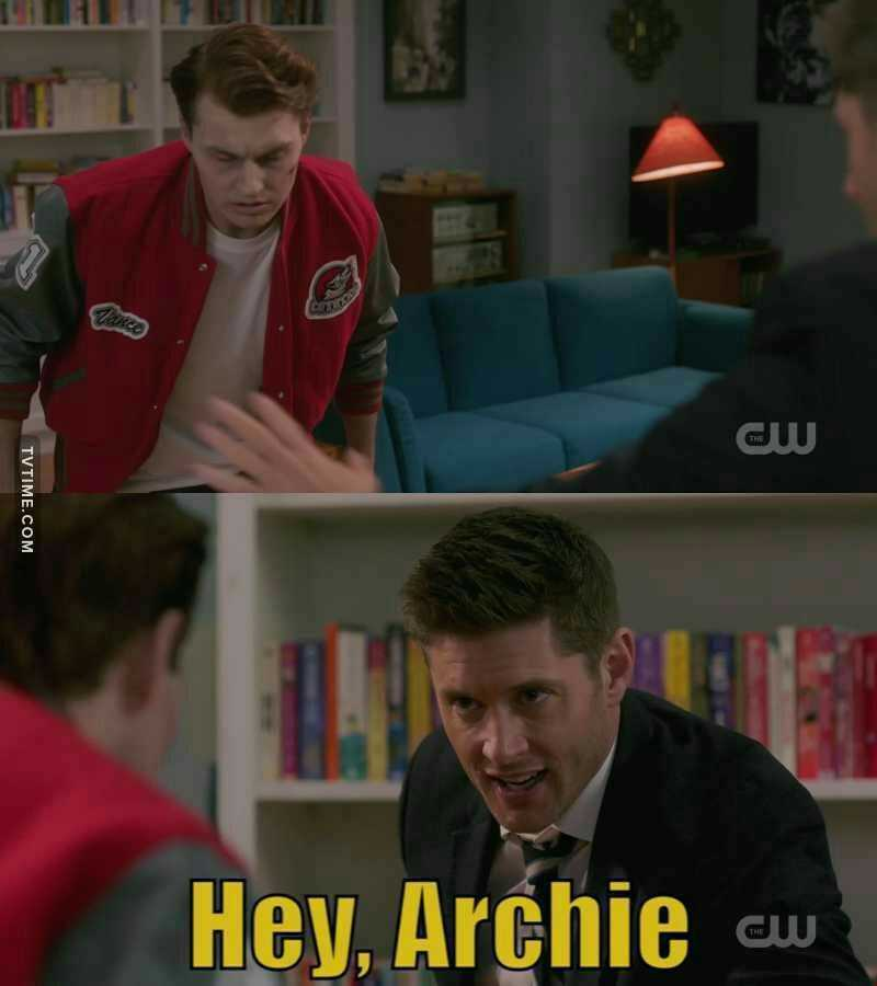 Soooo, Dean you are fan of Riverdale too?