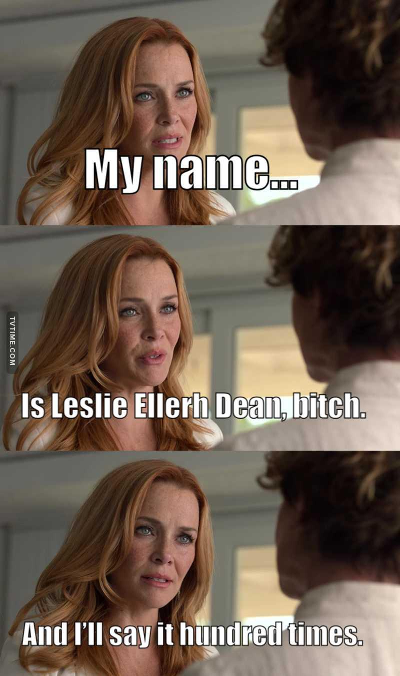 Damn... Leslie 😂👏
