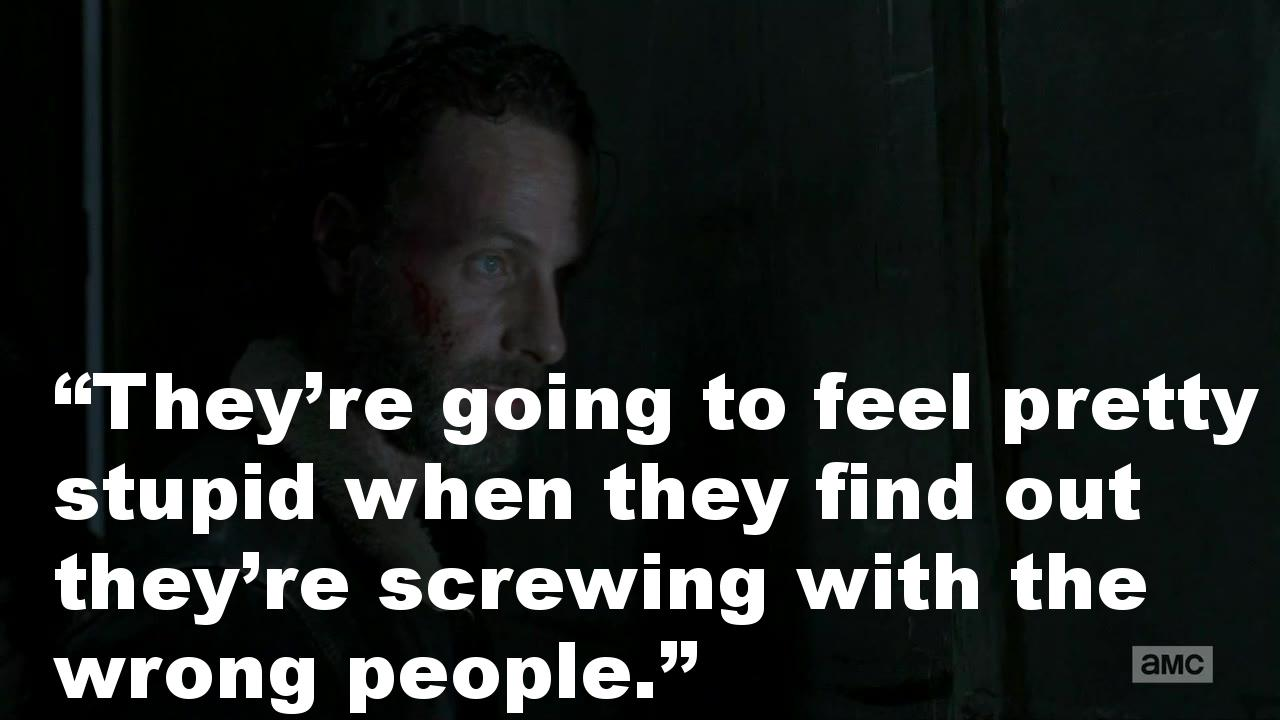 """""""They're going to feel pretty stupid when they find out they're screwing with the wrong people."""""""