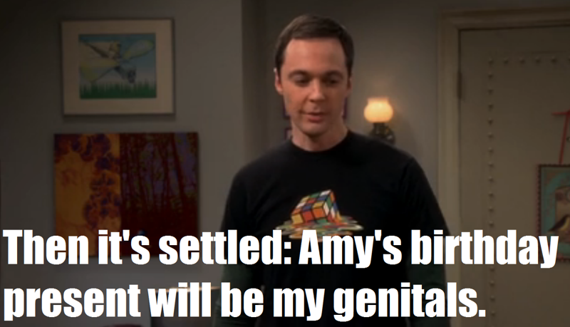 LOL! This is what is worth watching. Love you, Sheldon.   :'D