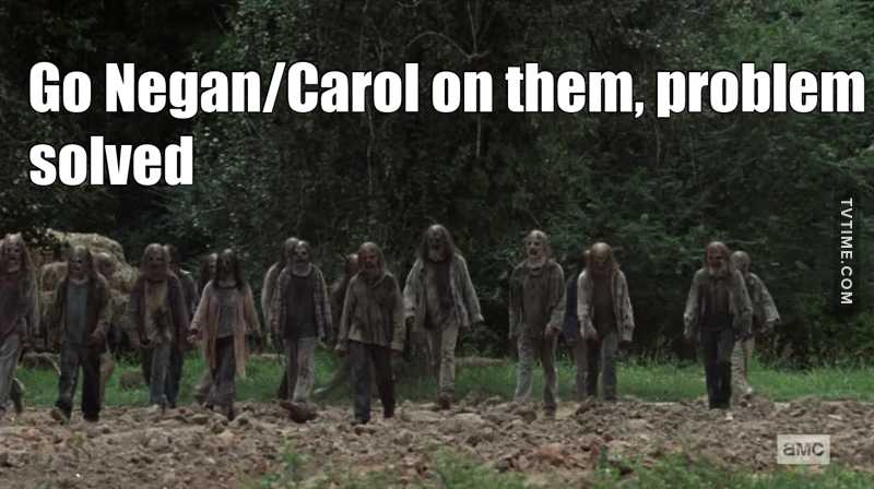 Since they think they are badass and come walking tall towards hilltop, HERE IS WHAT TARA SHOULD DO :  * Randomly kill one or two, disarm and subdue them on arrow/gun point * Order them to remove their fucking masks and kneel down in a circle line up  * Take a baseball bat, put wire on top of it, Call it Carol * Introduce Carol and make a speech about how awesome she is * Eeny meenie miny moe * Carol the strongest looking one * Look at Carol, she's a dirty girl ! * Carol another one, hey, no exceptions ! * have fun asking Alpha to cut her daughter's arm or she will meet Carol  problem solved.