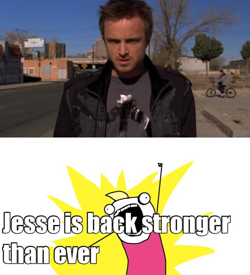 He is ultimate-evolving and Im sure that we are close to the real breaking bad part of the series