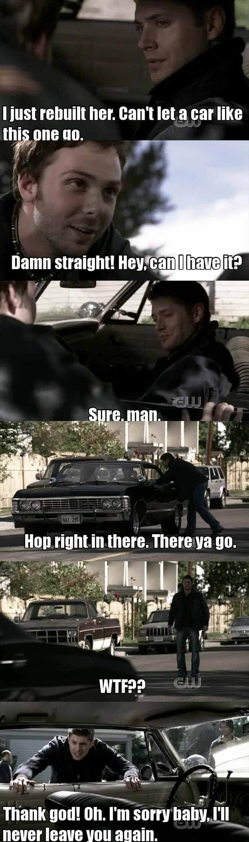 😂😂 Dean's love for his car is pure gold! XD
