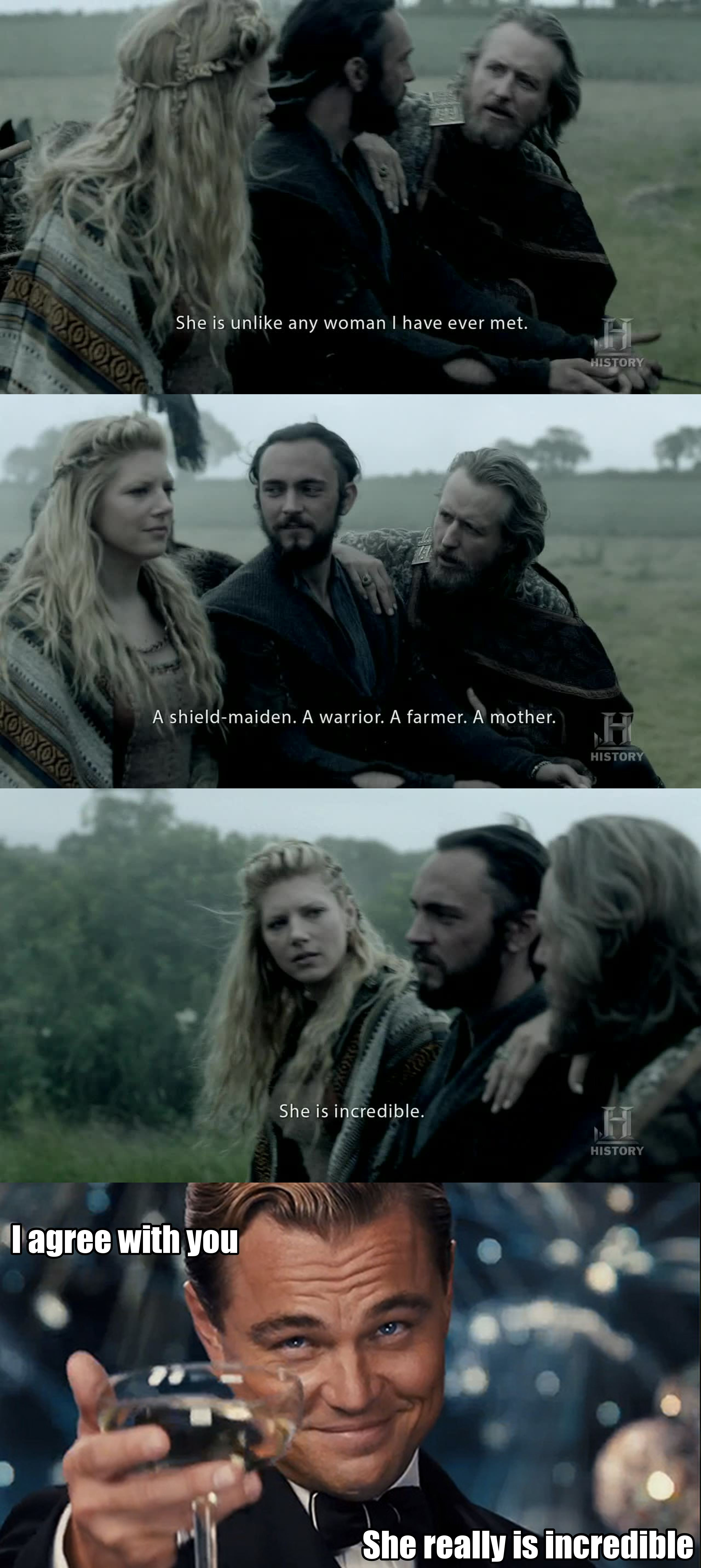 Lagertha is my favourite female charater