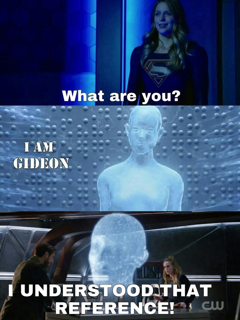 HAHHAHAHA, Gideon is everywhere!